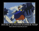 Demotivation: Double Gundam Hammer Whip